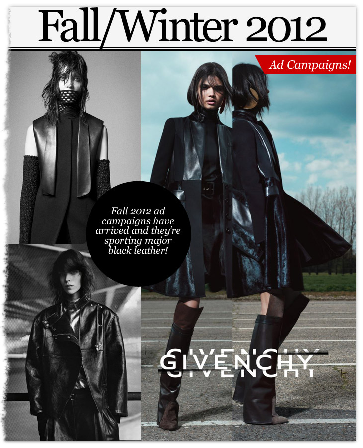 Fall/Winter 2012 Ad Campaigns - Givenchy, Proenza Shchouler, Alexander Wang