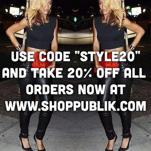 20%OFF EVERYTHING NOW AT WWW.SHOPPUBLIK.COM