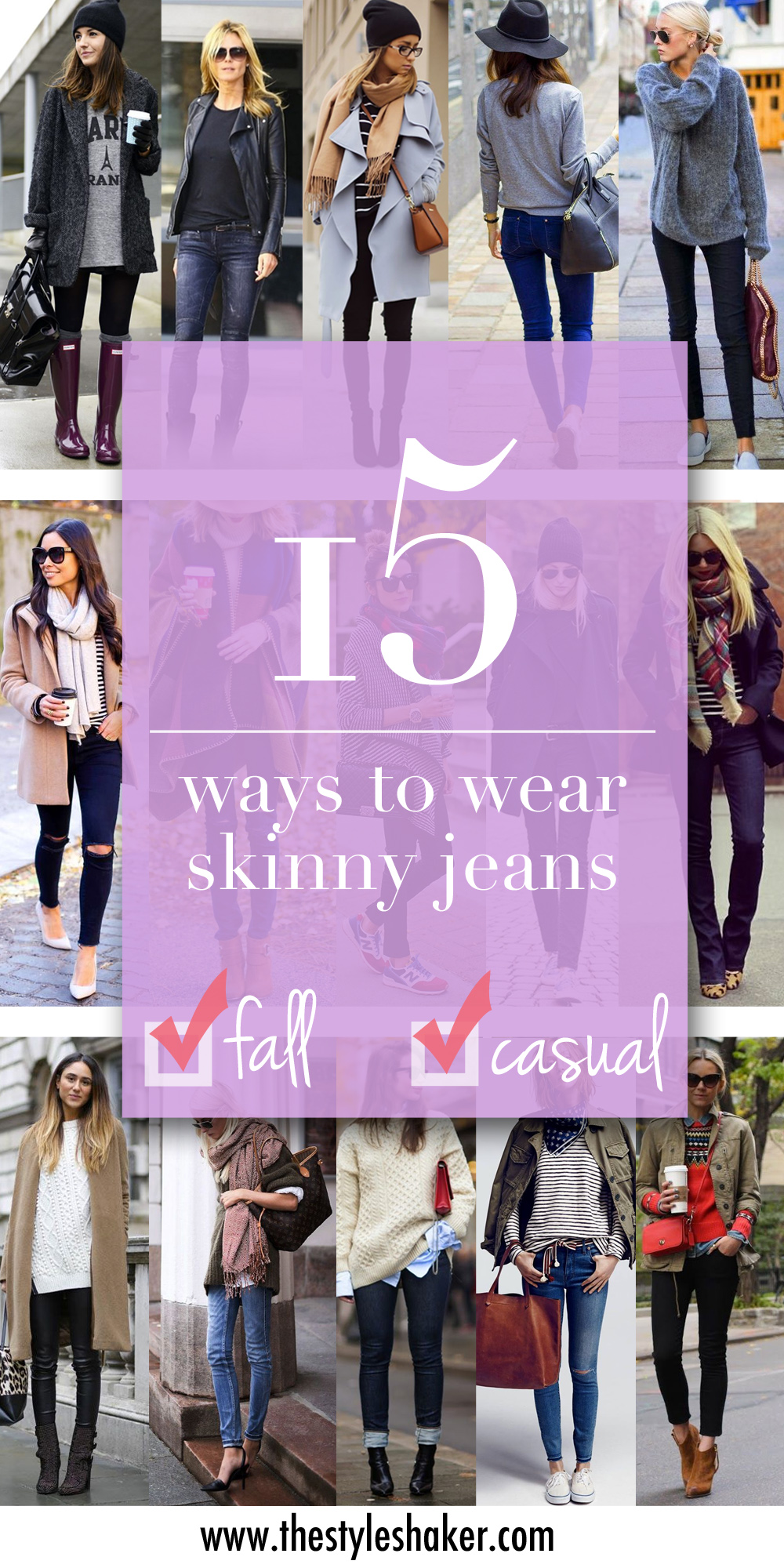 15 ways to wear skinny jeans during the weekend for Fall/Winter 2014
